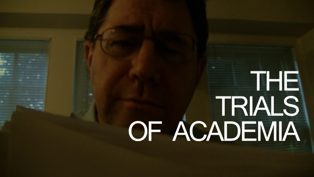 The Trials of Academia
