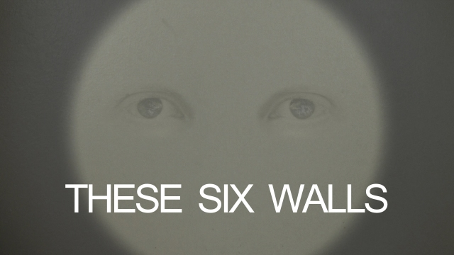 These Six Walls